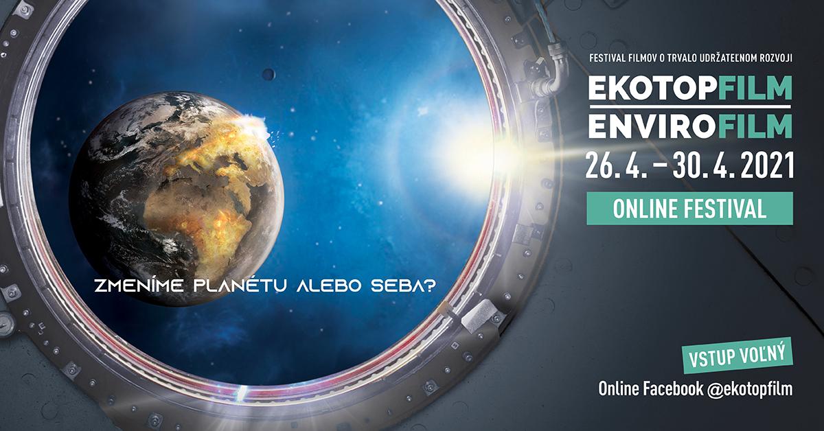 Ekotopfilm | Envirofilm ONLINE od 26. apríla do 30. apríla 2021